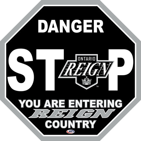 Ontario Reign Fan Stop Sign