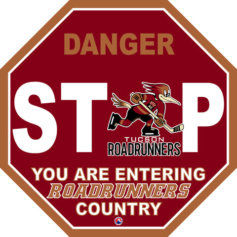 Tucson Roadrunners Fan Stop Sign