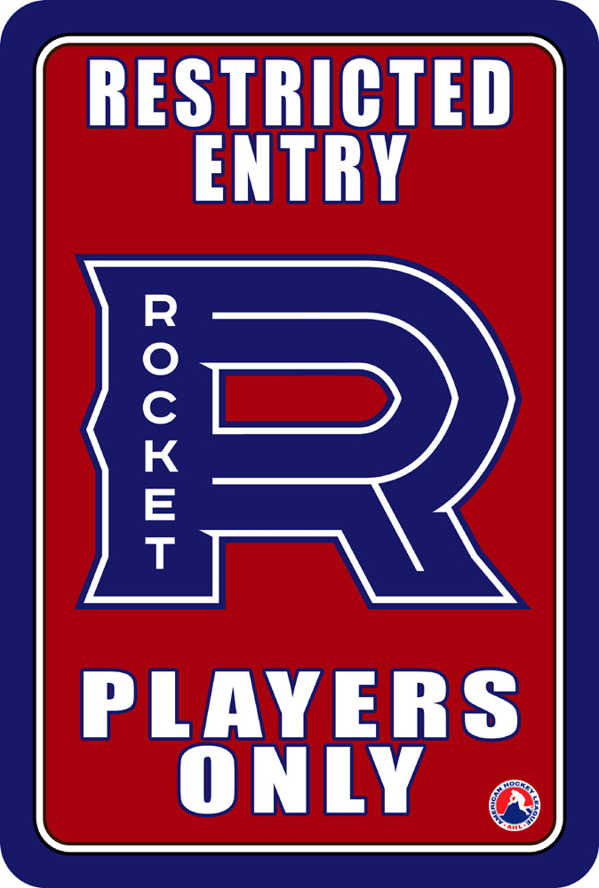 "Laval Rocket ""Players Only"" Sign"