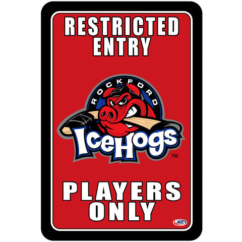 "Rockford IceHogs ""Players Only"" Sign"