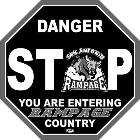 San Antonio Rampage Fan Stop Sign