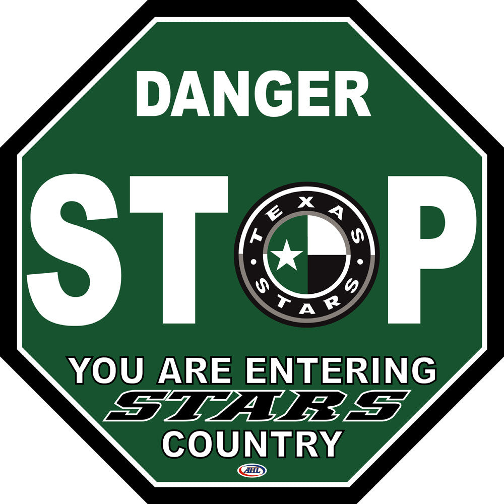 Texas Stars Fan Stop Sign