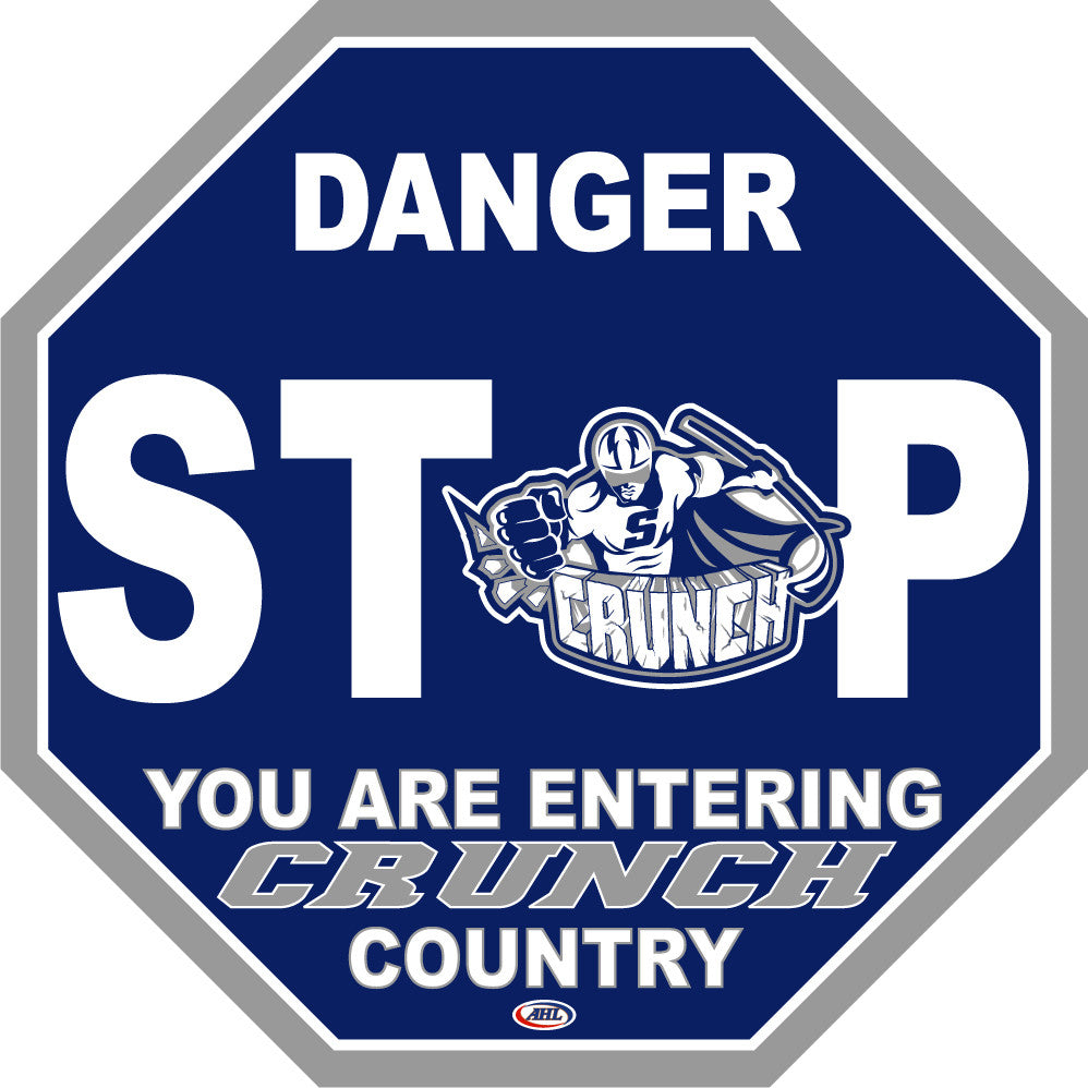 Syracuse Crunch Fan Stop Sign