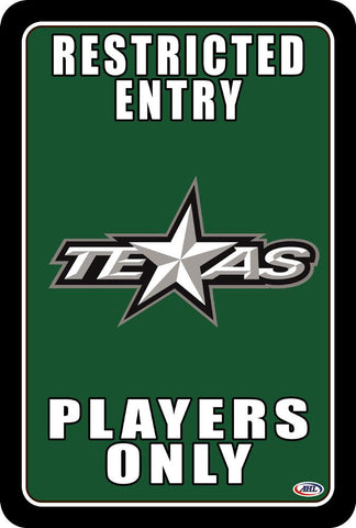 "Texas Stars ""Players Only"" Sign"