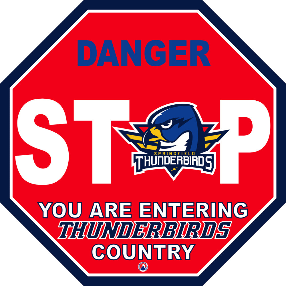 Springfield Thunderbirds Fan Stop Sign
