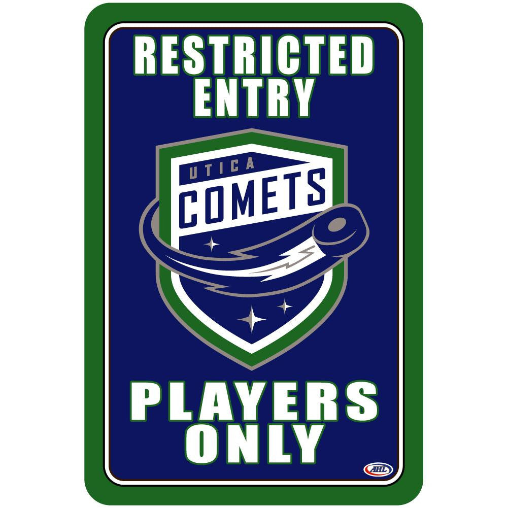 "Utica Comets ""Players Only"" Sign"