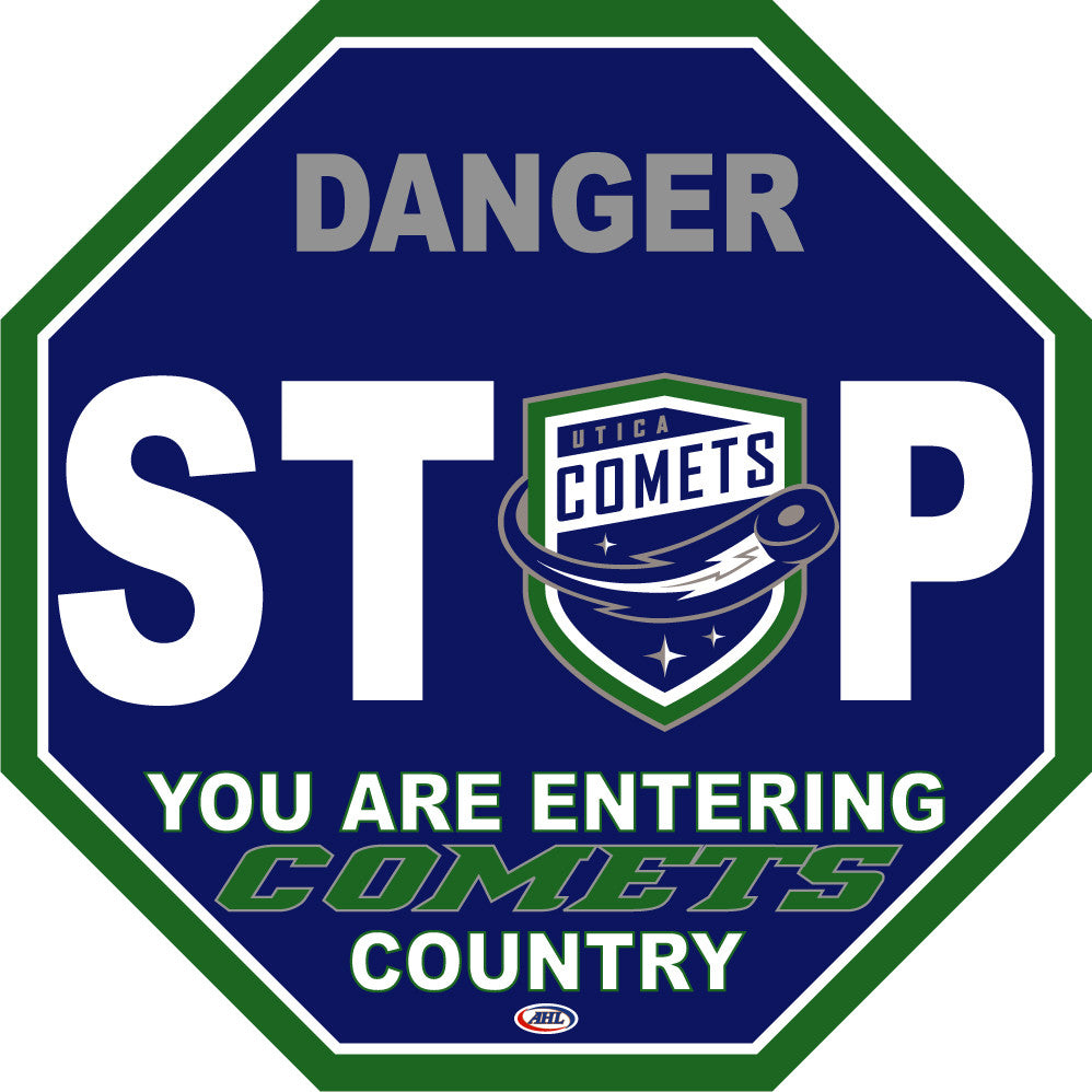 Utica Comets Fan Stop Sign