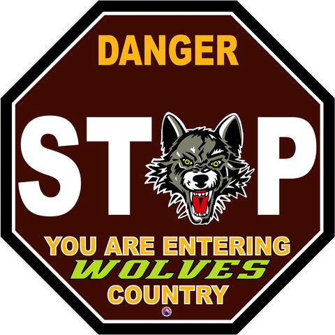 Chicago Wolves Fan Stop Sign