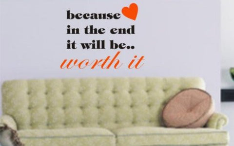 Because in the End Quote Wall Decal Sticker - ezwalldecals vinyl decal - vinyl sticker - decals - stickers - wall decal - jdm decal - vinyl stickers - vinyl decals - 1