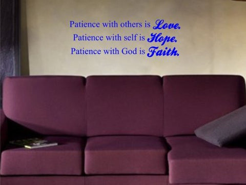 Patience with Others Is Love. Patience with Self Is Hope. Patience with God - ezwalldecals vinyl decal - vinyl sticker - decals - stickers - wall decal - jdm decal - vinyl stickers - vinyl decals - 1