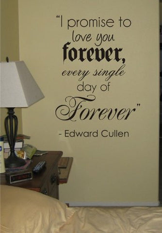 I Promise to Love You Forever Twilight Quote Decal Sticker Wall Edward Bella - ezwalldecals  - vinyl decal - vinyl sticker - decals - stickers - wall decal - jdm decal - vinyl stickers - vinyl decals - 1