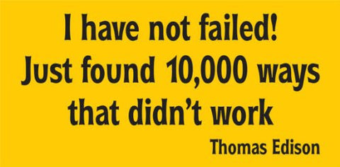 I Have Not Failed Just Found 10000 Ways That Didnt Work Thomas Edison Sticker - ezwalldecals  - vinyl decal - vinyl sticker - decals - stickers - wall decal - jdm decal - vinyl stickers - vinyl decals - 1