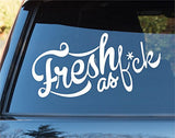 Fresh As Fck Version 101 Car Window Windshield Lettering Decal Sticker Decals... - ezwalldecals vinyl decal - vinyl sticker - decals - stickers - wall decal - jdm decal - vinyl stickers - vinyl decals - 1