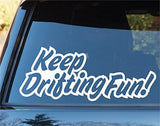 Keep Drifting Fun Car Window Windshield Lettering Decal Sticker Decals Sticke... - ezwalldecals vinyl decal - vinyl sticker - decals - stickers - wall decal - jdm decal - vinyl stickers - vinyl decals - 1
