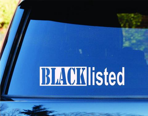 Black Listed Car Truck Window Windshield Lettering Decal Sticker - ezwalldecals vinyl decal - vinyl sticker - decals - stickers - wall decal - jdm decal - vinyl stickers - vinyl decals - 1