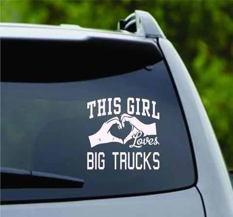 This Girl Loves Big Trucks Decal Sticker Car Window Truck Laptop - ezwalldecals vinyl decal - vinyl sticker - decals - stickers - wall decal - jdm decal - vinyl stickers - vinyl decals - 1