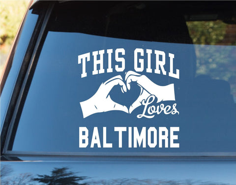 This Girl Loves Baltimore Decal Sticker Car Window Truck Laptop - ezwalldecals vinyl decal - vinyl sticker - decals - stickers - wall decal - jdm decal - vinyl stickers - vinyl decals - 1