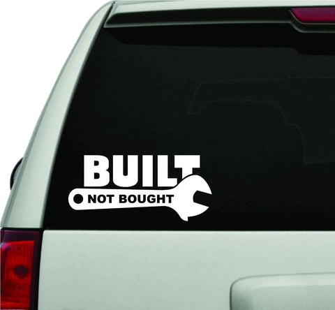 Built Not Bought with Wrench JDM Car Truck Window Windshield Lettering Decal Sticker - ezwalldecals vinyl decal - vinyl sticker - decals - stickers - wall decal - jdm decal - vinyl stickers - vinyl decals - 1