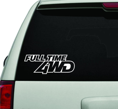 Full Time 4WD JDM Car Truck Window Windshield Lettering Decal Sticker - ezwalldecals vinyl decal - vinyl sticker - decals - stickers - wall decal - jdm decal - vinyl stickers - vinyl decals - 1