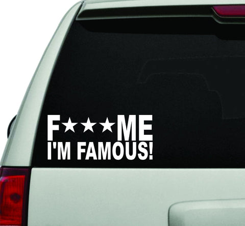 F Me Im Famous JDM Car Truck Window Windshield Lettering Decal Sticker Decals... - ezwalldecals vinyl decal - vinyl sticker - decals - stickers - wall decal - jdm decal - vinyl stickers - vinyl decals - 1