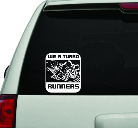 We Are Turbo Runners JDM Car Truck Window Windshield Lettering Decal Sticker - ezwalldecals vinyl decal - vinyl sticker - decals - stickers - wall decal - jdm decal - vinyl stickers - vinyl decals - 1