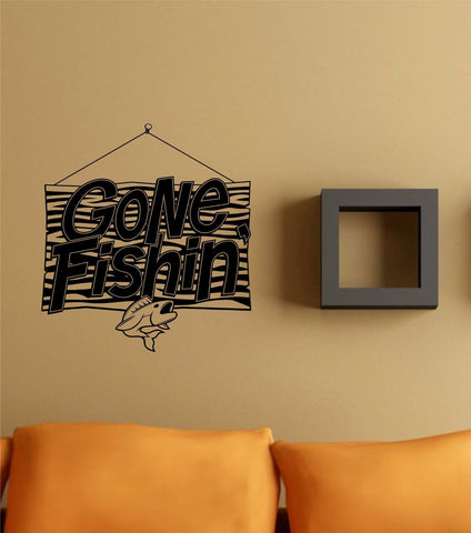 Gone Fishin Sign Decal Sticker Wall Art Graphic Fish Ocean Scuba Dive - ezwalldecals  - vinyl decal - vinyl sticker - decals - stickers - wall decal - jdm decal - vinyl stickers - vinyl decals - 1