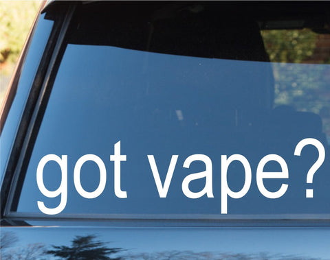 Got Vape? Car Window Lettering Laptop Decal Sticker Decals Stickers - ezwalldecals vinyl decal - vinyl sticker - decals - stickers - wall decal - jdm decal - vinyl stickers - vinyl decals - 1