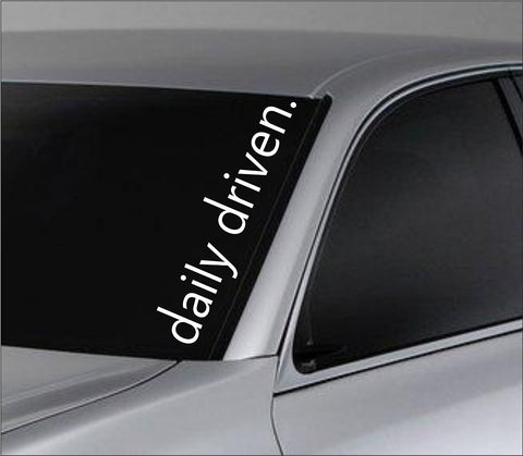 Daily Driven Version 101 Car Truck Window Windshield Lettering Decal Sticker ... - ezwalldecals vinyl decal - vinyl sticker - decals - stickers - wall decal - jdm decal - vinyl stickers - vinyl decals - 1