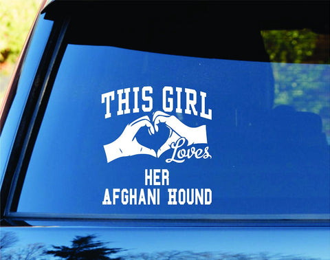 This Girl Loves Her Afghani Hound Decal Sticker Car Window - ezwalldecals vinyl decal - vinyl sticker - decals - stickers - wall decal - jdm decal - vinyl stickers - vinyl decals - 1
