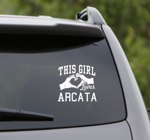 This Girl Loves Arcata Decal Sticker Car Window Truck Laptop - ezwalldecals vinyl decal - vinyl sticker - decals - stickers - wall decal - jdm decal - vinyl stickers - vinyl decals - 1