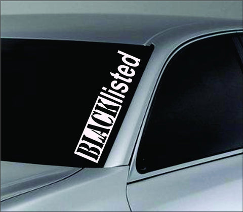 Large Black Listed Car Truck Window Windshield Lettering - ezwalldecals vinyl decal - vinyl sticker - decals - stickers - wall decal - jdm decal - vinyl stickers - vinyl decals - 1