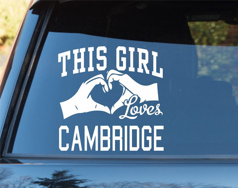 This Girl Loves Cambridge Sticker Car Window Truck Laptop - ezwalldecals vinyl decal - vinyl sticker - decals - stickers - wall decal - jdm decal - vinyl stickers - vinyl decals - 1