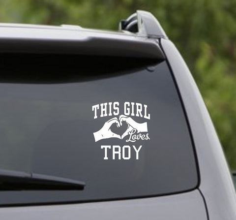 This Girl Loves Troy Decal Sticker Car Window Truck Laptop - ezwalldecals vinyl decal - vinyl sticker - decals - stickers - wall decal - jdm decal - vinyl stickers - vinyl decals - 1