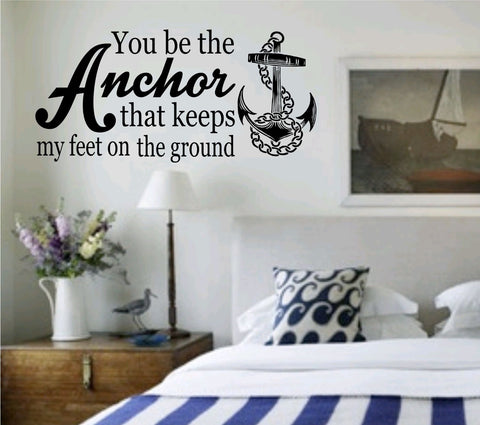 You Be the Anchor That Holds Me Quote Wall Decal Sticker Family Art Graphic - ezwalldecals vinyl decal - vinyl sticker - decals - stickers - wall decal - jdm decal - vinyl stickers - vinyl decals - 1