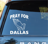 Pray For Dallas Decal Sticker Car Window Truck Laptop - Tragedy - Dallas Shooting - Police Officers - ezwalldecals  - vinyl decal - vinyl sticker - decals - stickers - wall decal - jdm decal - vinyl stickers - vinyl decals - 1