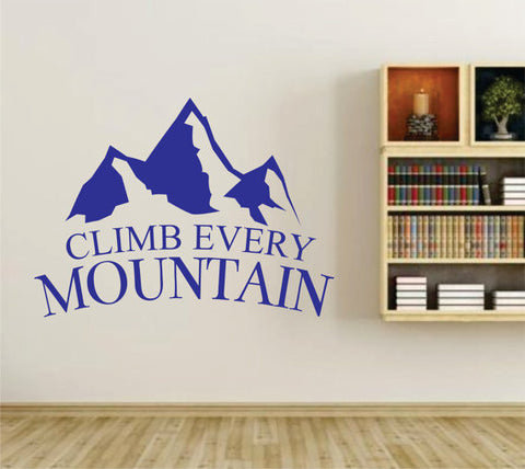 Climb Every Mountain Wall Vinyl Decal Sticker Art Graphic Sticker - ezwalldecals  - vinyl decal - vinyl sticker - decals - stickers - wall decal - jdm decal - vinyl stickers - vinyl decals - 1