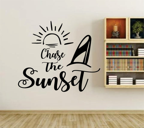 Chase The Sunset Quote Wall Vinyl Decal Sticker Art Graphic Sticker - ezwalldecals  - vinyl decal - vinyl sticker - decals - stickers - wall decal - jdm decal - vinyl stickers - vinyl decals - 1