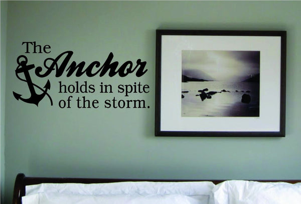 The Anchor Holds in Spite of the Storm Decal Sticker Wall - ezwalldecals  - vinyl decal - vinyl sticker - decals - stickers - wall decal - jdm decal - vinyl stickers - vinyl decals - 1