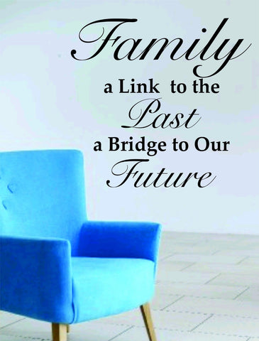 Family a Link to the Past Quote Decal Sticker Wall - ezwalldecals  - vinyl decal - vinyl sticker - decals - stickers - wall decal - jdm decal - vinyl stickers - vinyl decals - 1