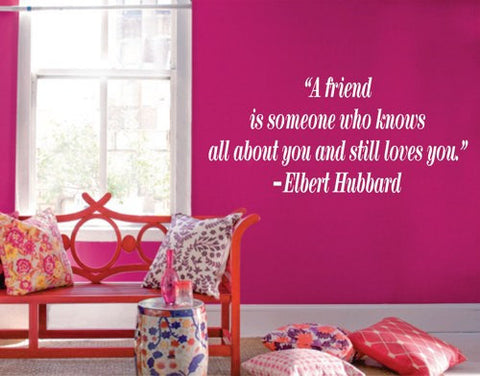 A friend is someone who knows Quote Decal Sticker Wall - ezwalldecals  - vinyl decal - vinyl sticker - decals - stickers - wall decal - jdm decal - vinyl stickers - vinyl decals - 1