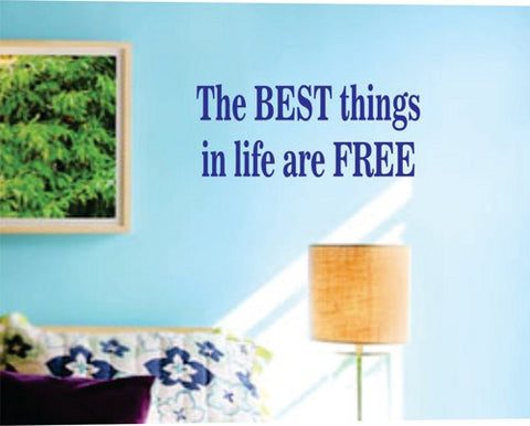 The best things in life are free Wall Decal Sticker Teen Room Decor - ezwalldecals  - vinyl decal - vinyl sticker - decals - stickers - wall decal - jdm decal - vinyl stickers - vinyl decals - 1