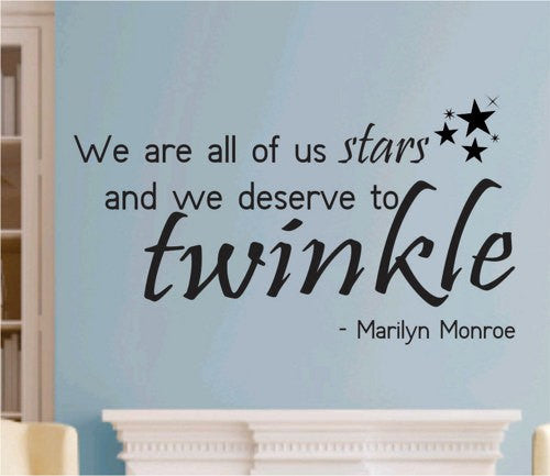We Are All Of Us Stars Quote Marilyn Monroe Wall Decal Sticker  Teen Love Girl Room Decor Words Tattoo - ezwalldecals vinyl decal - vinyl sticker - decals - stickers - wall decal - jdm decal - vinyl stickers - vinyl decals - 1