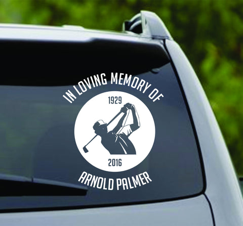In Loving Memory Arnold Palmer Version 2 - Car Window Windshield Lettering Decal Sticker Decals Stickers - ezwalldecals  - vinyl decal - vinyl sticker - decals - stickers - wall decal - jdm decal - vinyl stickers - vinyl decals - 1