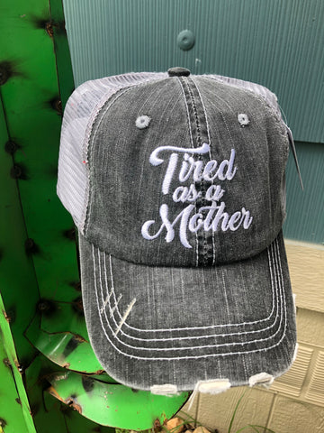 Tired As A Mother Trucker Hat