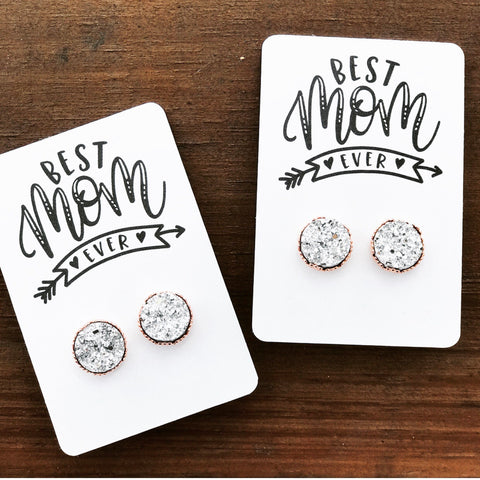 Best Mom Ever Druzy Earrings