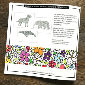 Be Wild and Free - Whimsical Floral Wildlife Coloring Book