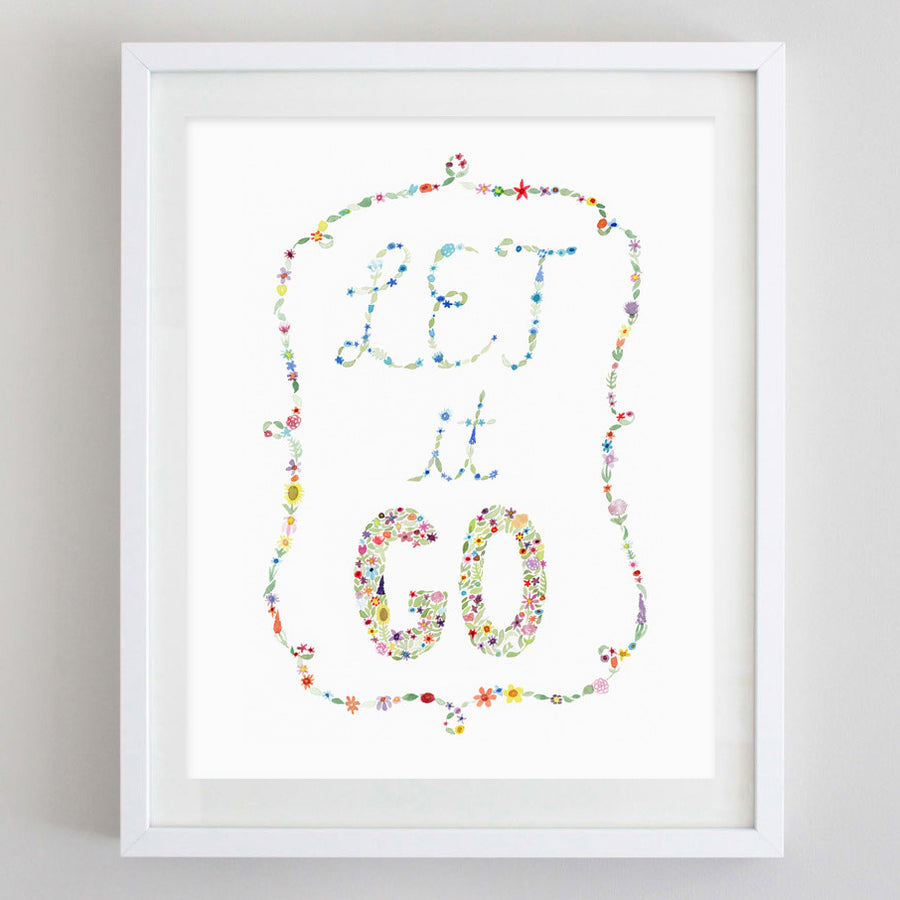 art print - let it go floral watercolor print - carly rae studio
