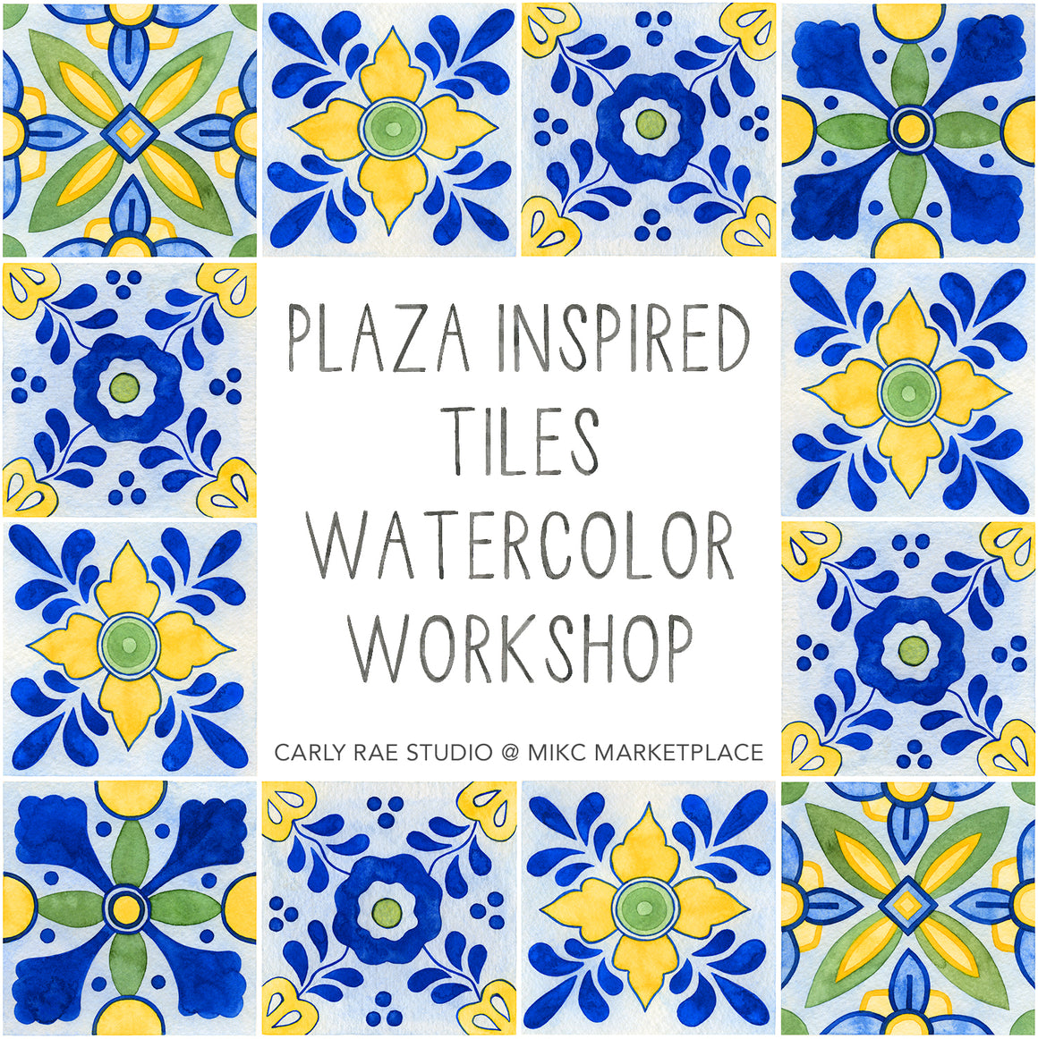 May 21st Plaza-Inspired Tile Watercolor Workshop