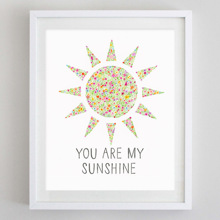 You're My Sunshine Floral Watercolor Print
