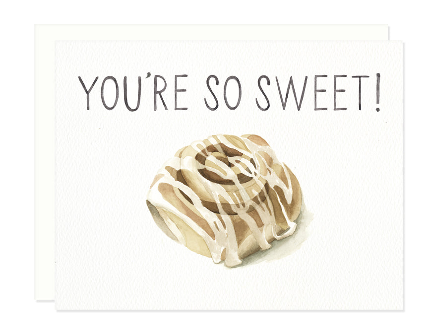 You're So Sweet Greeting Card